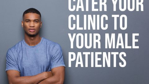 Cater your Clinics for Male Patients