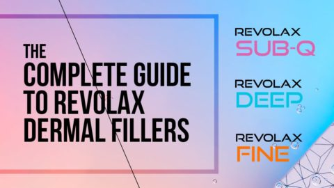The Complete Guide to REVOLAX Dermal Fillers